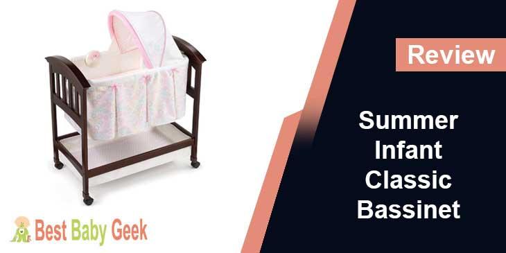 Summer Infant Classic Comfort Wood Bassinet Review
