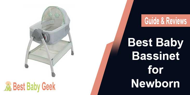 Best Baby Bassinet for Newborn Guide & Reviews