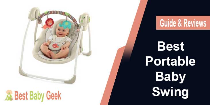 Best Portable Baby Swing Guide & Reviews