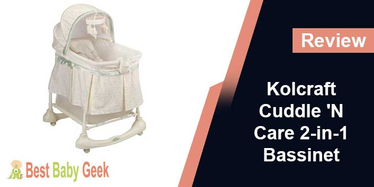 Kolcraft Cuddle N Care 2-in-1 Rocking Bassinet Review