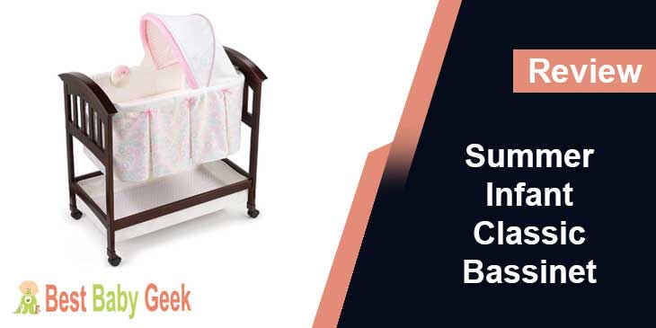 Summer Infant Classic Comfort Wood Bassinet Review
